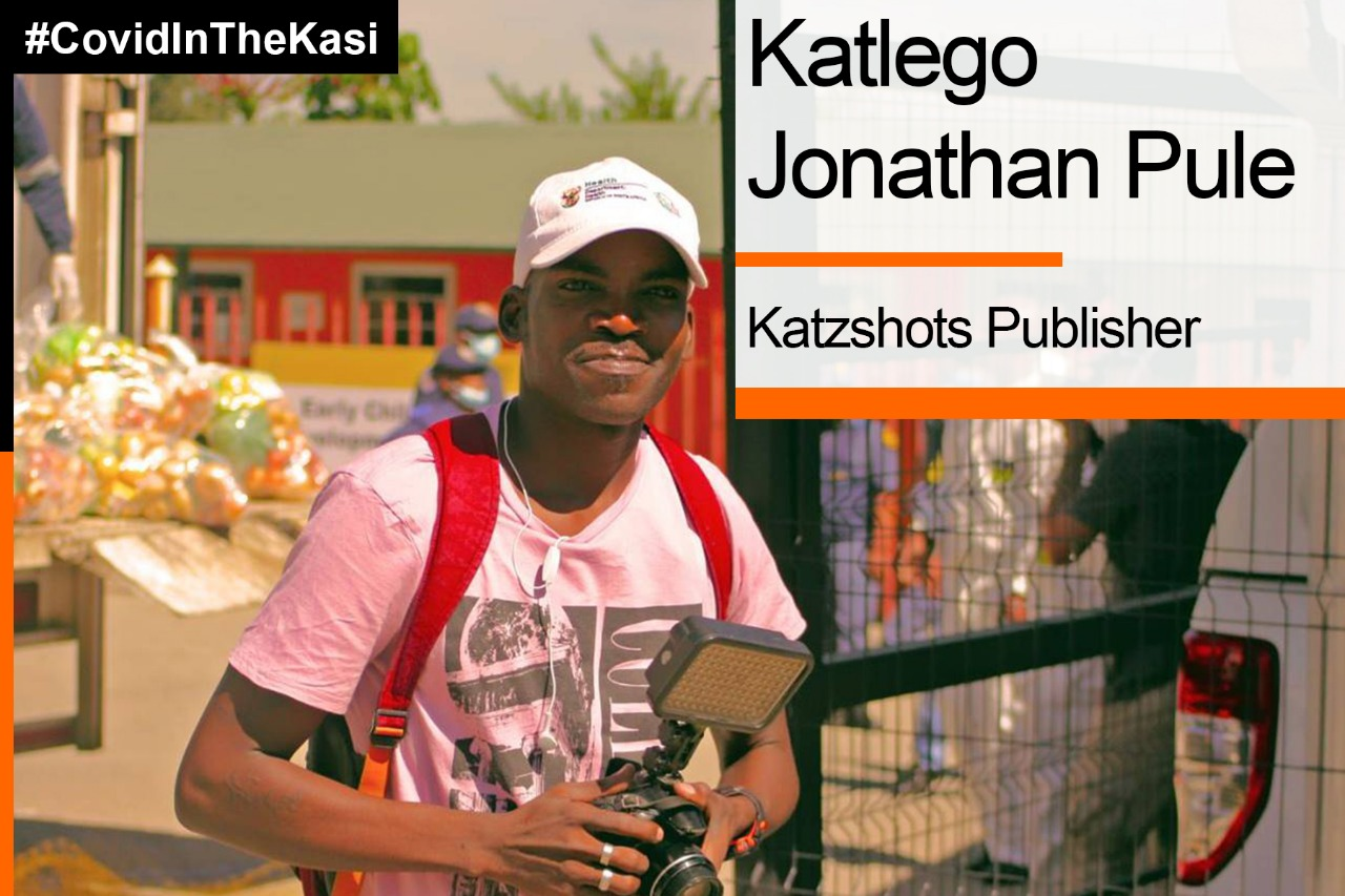 Covid in the kasi journalist, Katlego Jonathan Pule
