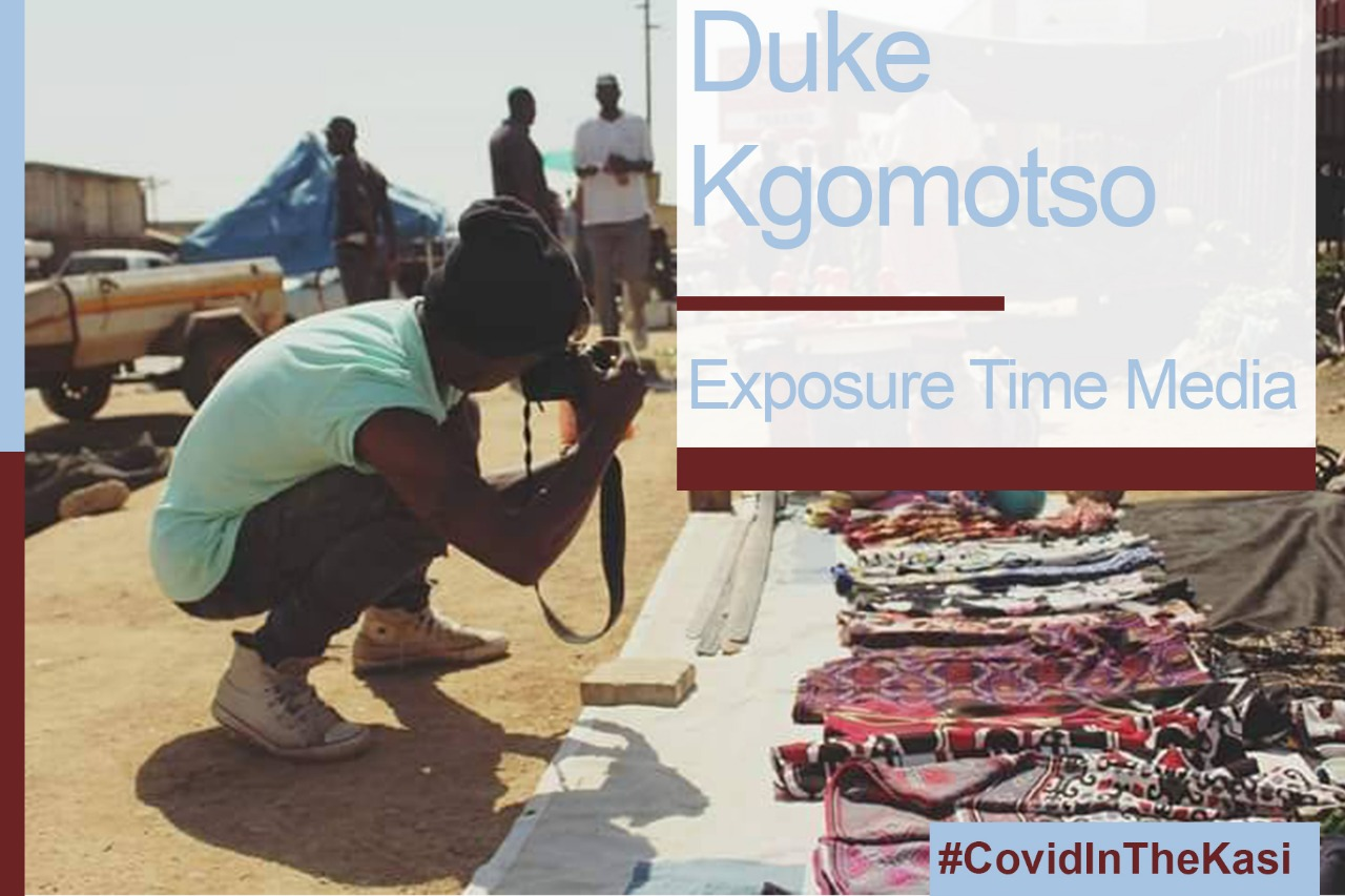 Duke Kgomotso, Covid in the Kasi citizen journalist