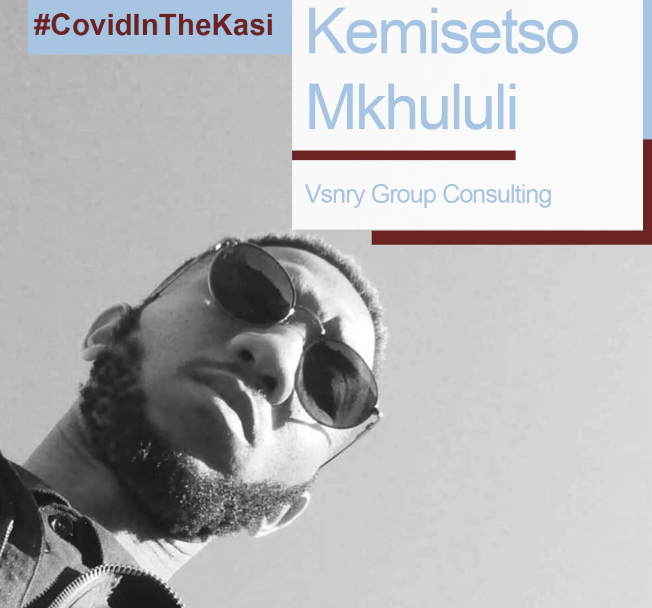 Covid in the Kasi citizen journalist, Kemisetso